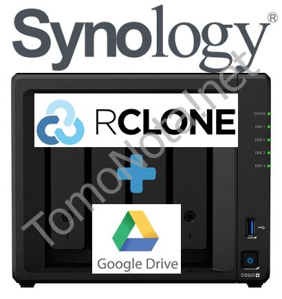 Rclone – Gdrive en Synology